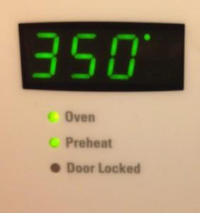 350 degree oven (Pre-heat)